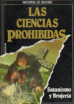 LAS CIENCIAS PROHIBIDAS. ENCICLOPEDIA DEL OCULTISMO. Vol. 4. SATANISMO Y BRUJERÍA.: Valverde...