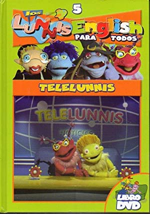 LOS LUNNIS ENGLISH. Libro + DVD. Vol. 5. TELELUNNIS.: Ortes, Rosario (Coord.)