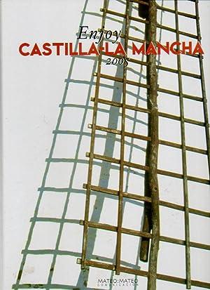 ENJOY CASTILLA-LA MANCHA 2005. Bilingüe español /: V.V. A.A.