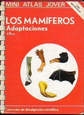 LOS MAMÍFEROS. ADAPTACIONES.: Bou, J.
