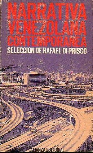 NARRATIVA VENEZOLANA CONTEMPORÁNEA. Prólogo, selección y notas: Di Prisco, Rafael