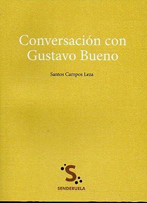 CONVERSACIÓN CON GUSTAVO BUENO. 1ª edición de 1.000 ejemplares.: Campos Leza, ...