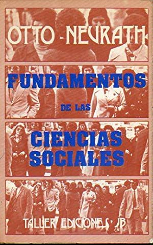 FUNDAMENTOS DE LAS CIENCIAS SOCIALES. Trad. Sigfrido Santiago.: Neurath, Otto.