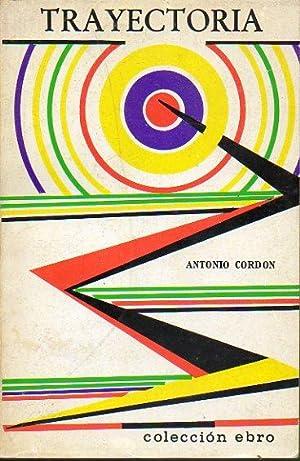 TRAYECTORIA (RECUERDOS DE UN ARTILLERO).: Cordón, Antonio.
