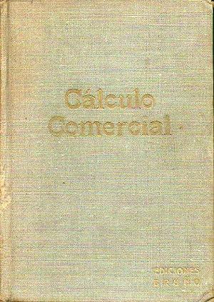 CÁLCULO COMERCIAL. 7ª ed.: Ediciones Bruño.