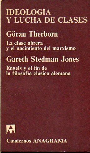 IDEOLOGÍA Y LUCHA DE CLASES: LA CLASE: Therborn, Göran /