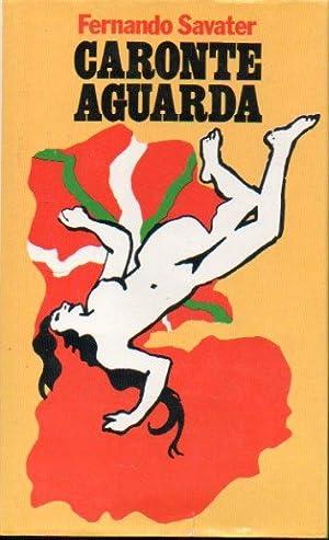 CARONTE AGUARDA.: Savater, Fernando.