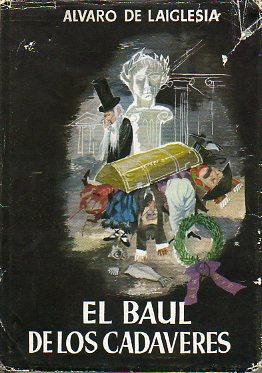El Baúl De Los Cadáveres