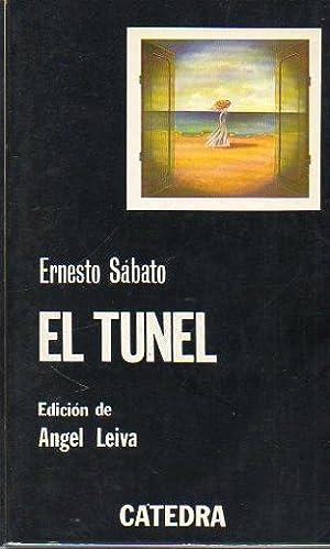 EL TÚNEL. Edición de Ángel Leiva. 4ª: Sábato, Ernesto.