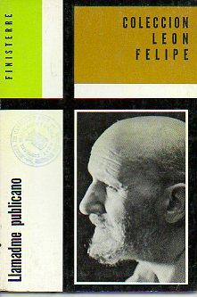 LLAMADME PUBLICANO.: León Felipe.