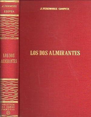 LOS DOS ALMIRANTES. Présentación de L. H.: Cooper, J. Fenimore.