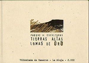 PARQUE DE ESCULTURAS TIERRAS ALTAS LOMAS DE: Moreno Montoro, Isabel.