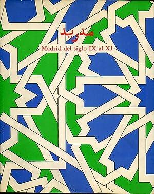 MADRID DEL SIGLO IX AL XI. Catálogo: Cortés, Elena /
