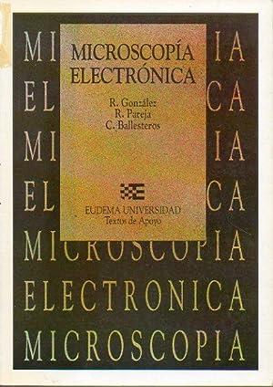 MICROSCOPÍA ELECTRÓNICA.: González, R. / Pareja, R. / Ballesteros, C.