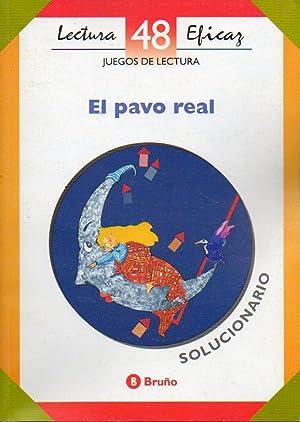 JUEGOS DE LECTURA. EL PAVO REAL. Solucionario.: Quintanal Díaz, José