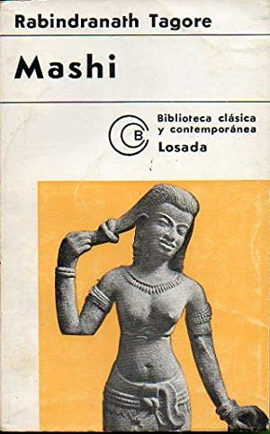 MASHI Y OTROS CUENTOS. 3ª edición. Trad.: Tagore, Rabindranath.