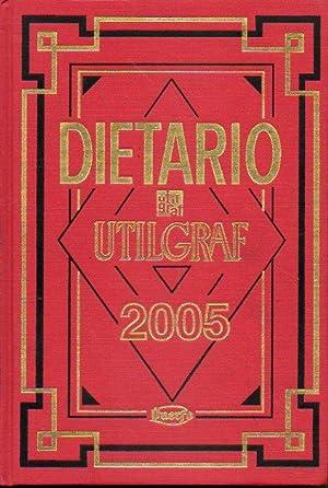DIETARIO 2005.: Utilgraf.