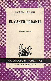 EL CANTO ERRANTE.: Darío, Rubén.