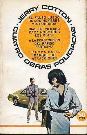 CUATRO OBRAS POLICÍACAS: EL FALSO JUEGO DE: Cotton, Jerry.