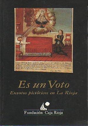 ES UN VOTO. EXVOTOS PICTÓRICOS EN LA RIOJA. Exposición del 16 septiembre al 25 de ...