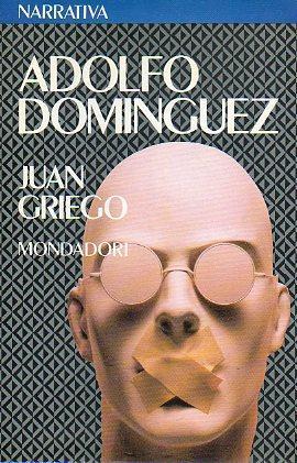 JUAN GRIEGO.: Domínguez, Adolfo.
