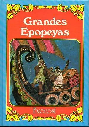 GRANDES EPOPEYAS. 4ª ed. Ilustrs. de Teo.: Osorio Rodríguez, José