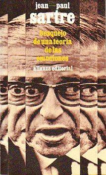 BOSQUEJO DE UNA TEORÍA DE LAS EMOCIONES. Trad. Mónica Acheroff.: Sartre, Jean-Paul.