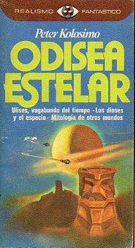 ODISEA ESTELAR. Trad. Juan Moreno.: Kolosimo, Peter.