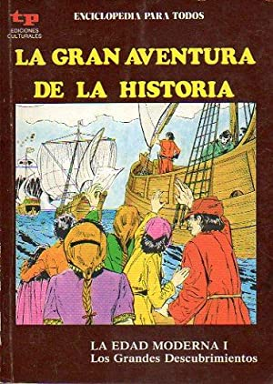 LA GRAN AVENTURA DE LA HISTORIA. Nº: Cabado, Alberto /