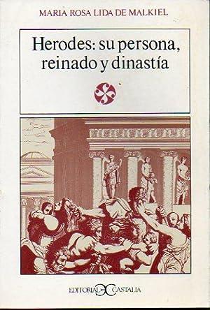 HERODES: SU PERSONA, REINADO Y DINASTÍA. 1ª: Lida de Malkiel,