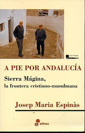 A PIE POR ANDALUCÍA. Trad. Paco Saula Adell.: Espinàs, Josep Maria.