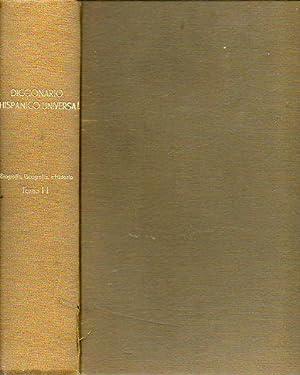 DICCIONARIO HISPÁNICO UNIVERSAL. Enciclopedia ilustrada en lengua española Tomo II. ...