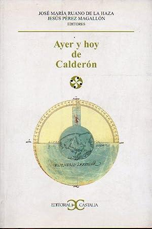 AYER Y HOY DE CALDERÓN. Actas seleccionadas: Ruano de la
