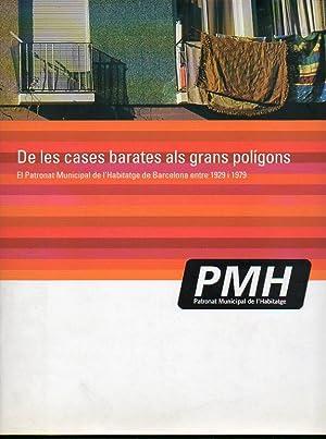 DE LES CASES BARATES ALS GRANS POLÍGONS.: Ajuntament de Barcelona.