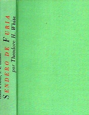 SENDERO DE FURIA. Trad. Alfredo Crespo.: White, Theodore H.