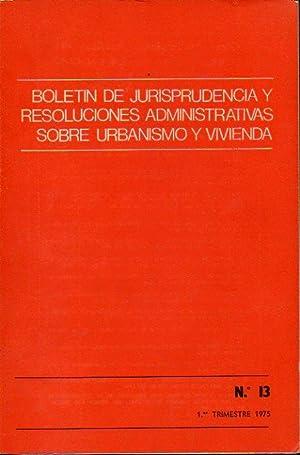 BOLETÍN DE JURISPRUDENCIA Y RESOLUCIONES ADMINISTRATIVAS SOBRE: Secretaría General Técnica