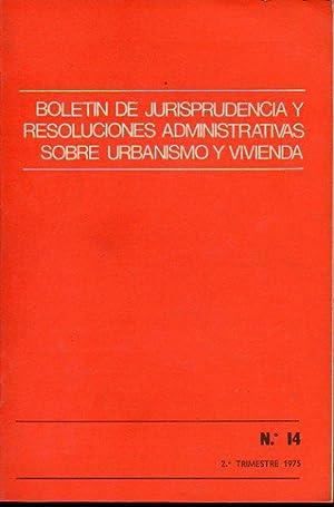 BOLETÍN DE JURISPRUDENCIA Y RESOLUCIONES ADMINISTRATIVAS ASOBRE: Secretaría General Técnica