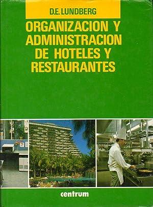 MANUAL DE ORGANIZACIÓN DE HOTELES Y RESTAURANTES. Vol. 1. Trad. Javeir LLoria Llacer.: Lundberg, ...