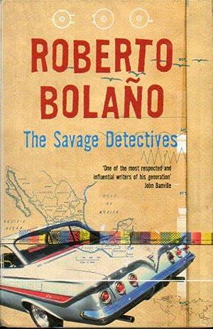 THE SAVAGE DETECTIVES. Tras. Natasha Wimmer.: Bolaño, Roberto.