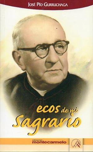 ECOS DE MI SAGRARIO.: Gurruchaga, José Pío.