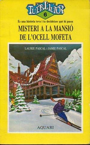 MISTERI A LA MANSIÓ DE L OCELL: Pascal, Laurie /