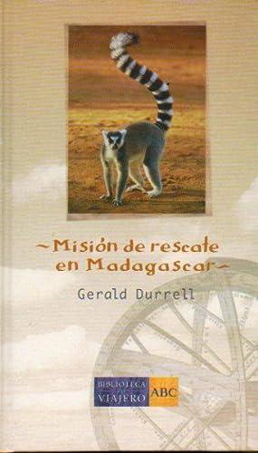 MISIÓN DE RESCATE EN MADAGASCAR. Trad. Carmen Artal / Eva Jiménez-Juliá.:...