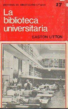 LA BIBLIOTECA UNIVERSITARIA.: Litton, Gaston.