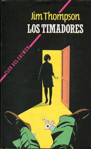 LOS TIMADORES. Trad. Mª Antonia F. Álvarez-Nava.: Thompson, Jim.