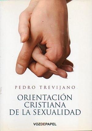 ORIENTACION CRISTIANA DE LA SEXUALIDAD
