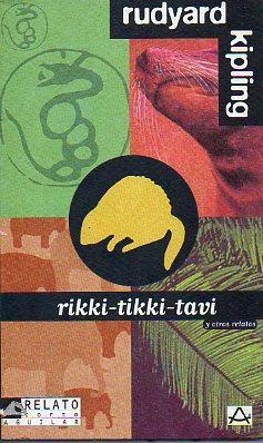 RIKKI-TIKKI-TAVI Y OTROS RELATOS. Trad. Ernesto Alebrola Blázquez.: Kipling, Rudyard.