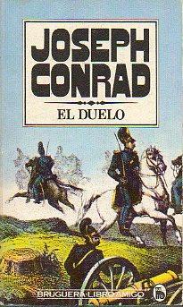 EL DUELO. Trad. Gabriela Álvarez Insúa.: Conrad, Joseph.
