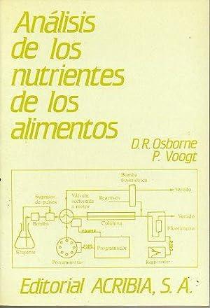 ANÁLISIS DE LOS NUTRIENTES DE LOS ALIMENTOS. Trad. Andrés Marcos Barrado.: Osborne, D...