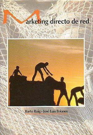 MARKETING DIRECTO DE RED.: Roig, Barto /