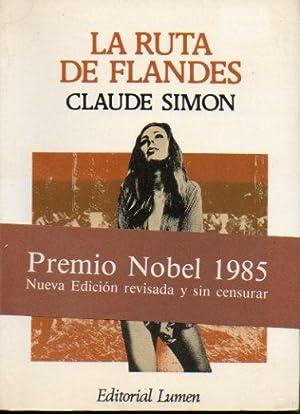 LA RUTA DE FLANDES. 2ª edición (íntegra: Simon, Claude.
